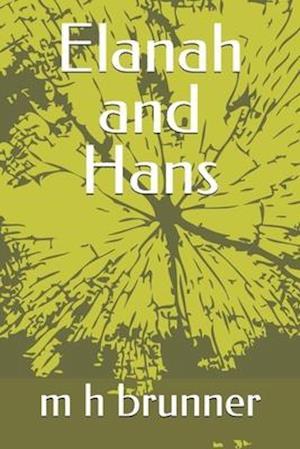 Elanah and Hans