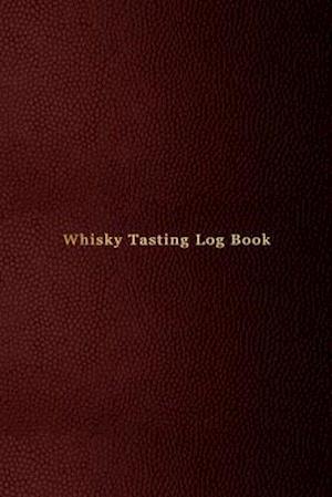 Whisky Tasting Log Book