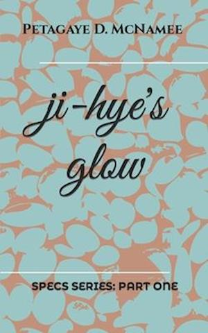 Ji-Hye's Glow
