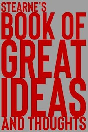 Stearne's Book of Great Ideas and Thoughts