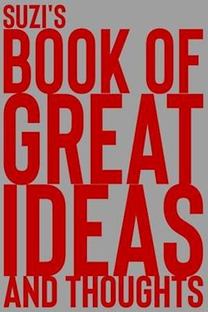 Suzi's Book of Great Ideas and Thoughts