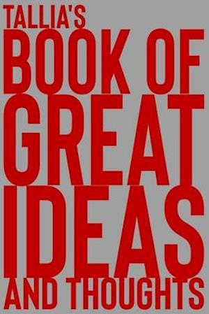 Tallia's Book of Great Ideas and Thoughts
