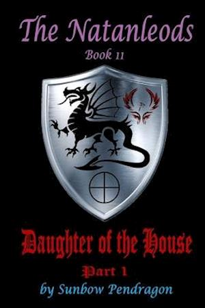 Daughter of the House, Part 1