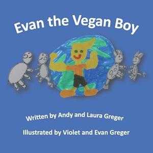 Evan the Vegan Boy