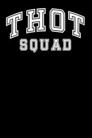Thot Squad