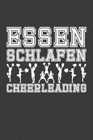 Essen. Schlafen. Cheerleading.