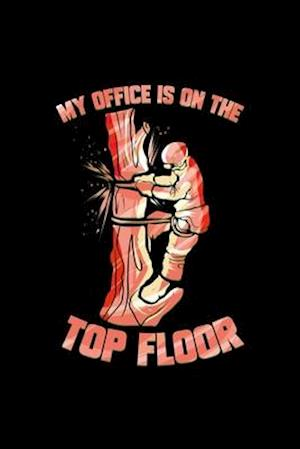 My Office Is On The Top Floor