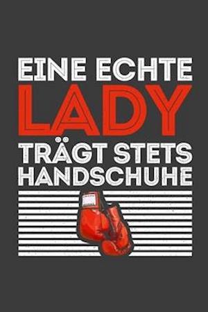 Eine echte Lady trägt stets Handschuhe