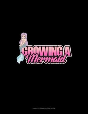 Growing A Mermaid