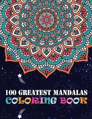 100 Greatest Mandalas Coloring Book