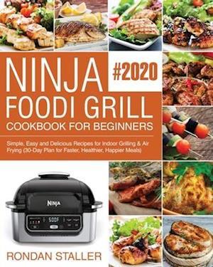 Ninja Foodi Grill Cookbook for Beginners #2020