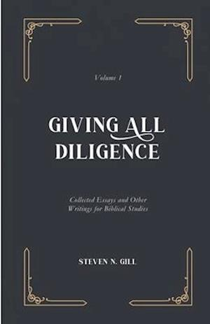 Giving All Diligence