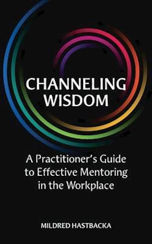 Channeling Wisdom