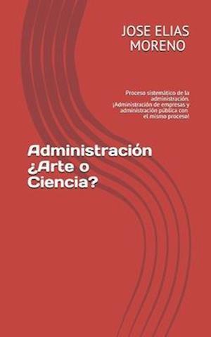 Administración ¿Arte o Ciencia?