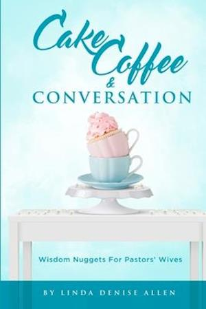 Cake, Coffee and Conversation