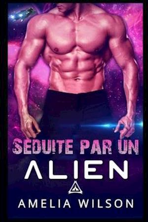 Séduite par un Alien