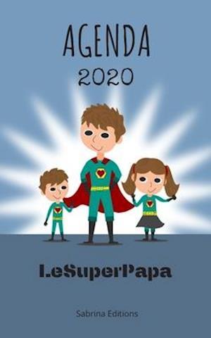Agenda 2020 LeSuperPapa Sabrina Editions