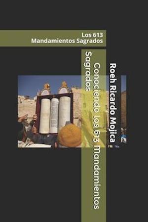 Conociendo Los 613 Mandamientos Sagrados