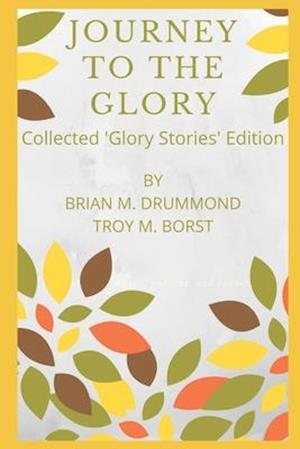 Journey to the Glory