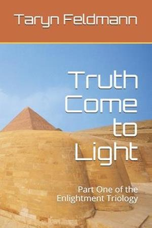 Truth Come to Light