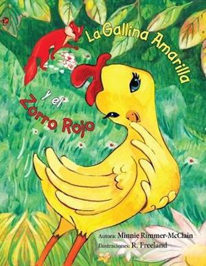 La gallina amarilla y el zorro rojo