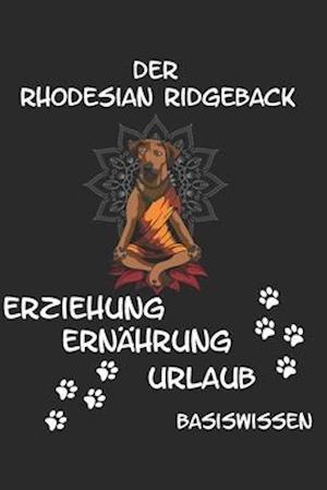 Rhodesian Ridgeback Erziehung Ernährung Urlaub Basiswissen