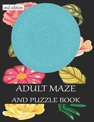 ADULT MAZE AND PUZZLE BOOK 2nd edition