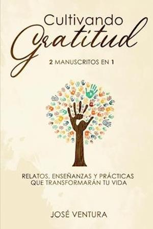Cultivando gratitud