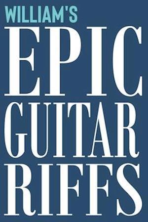 William's Epic Guitar Riffs