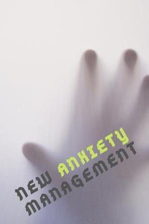 NEW Anxiety Management