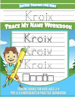 Kroix Letter Tracing for Kids Trace my Name Workbook