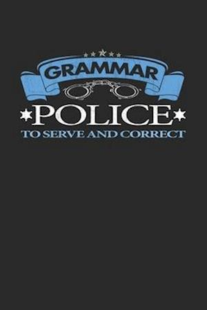 Grammar Police To Serve And Correct