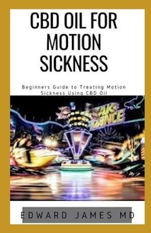 CBD Oil for Motion Sickness