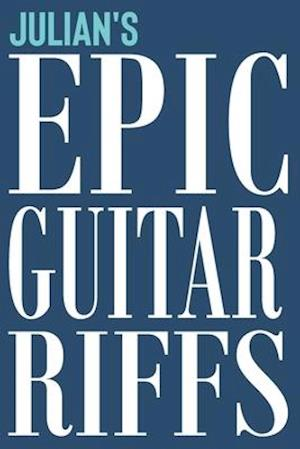 Julian's Epic Guitar Riffs