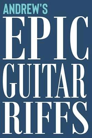 Andrew's Epic Guitar Riffs