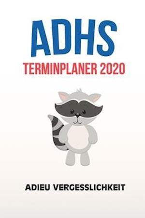 ADHS Terminplaner 2020 - Adieu Vergesslichkeit