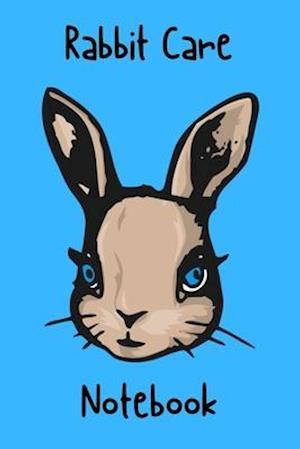 Rabbit Care Notebook