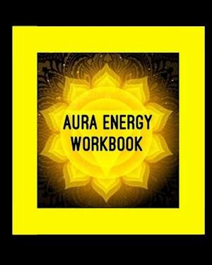 Aura Energy Workbook