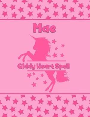 Mae Giddy Heart Spell