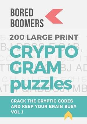 Bored Boomers 200 Large Print Cryptogram Puzzles