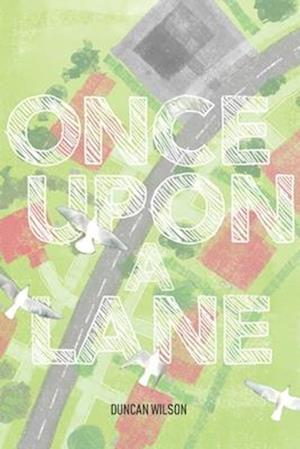 Once Upon A Lane