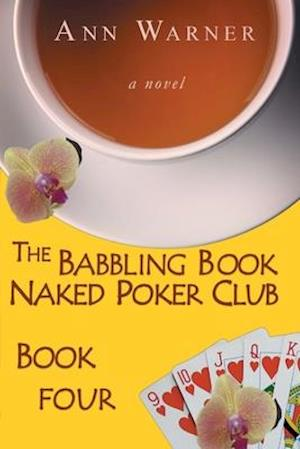 The Babbling Brook Naked Poker Club - Book Four