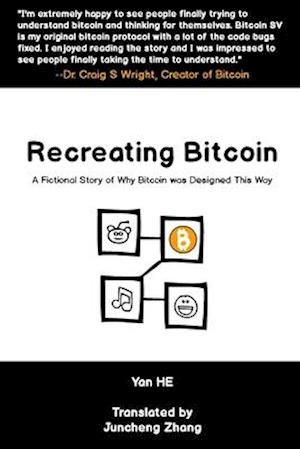 Recreating Bitcoin