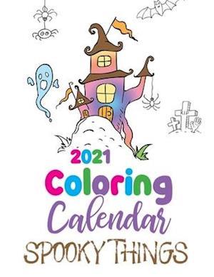 2021 Coloring Calendar Spooky Things