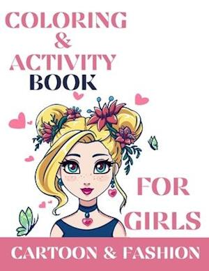 Coloring & activity book for girls, Cartoon and Fashion