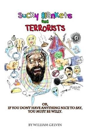Sucky Blankets & Terrorists
