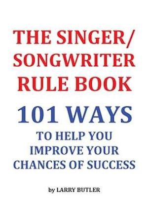The Singer/Songwriter Rule Book