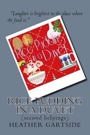 Rice Pudding in a Duvet