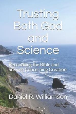 Trusting Both God and Science