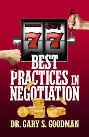 77 Best Practices in Negotiation